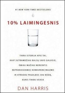10 % laimingesnis