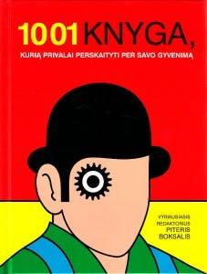 1001 knyga, kurią privalai perskaityti per savo gyvenimą