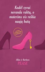 Kodėl vyrai neranda raktų, o moterims vis reikia naujų batų