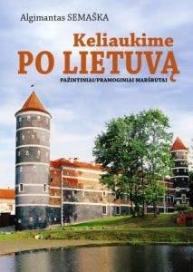 Keliaukime po Lietuvą