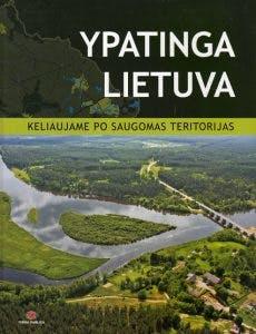 Ypatinga Lietuva. Keliaujame po saugomas teritorijas