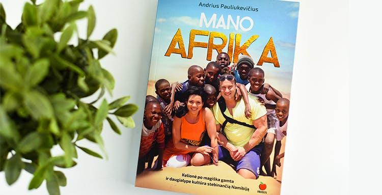 MANO AFRIKA Andrius Pauliukevičius Namibija