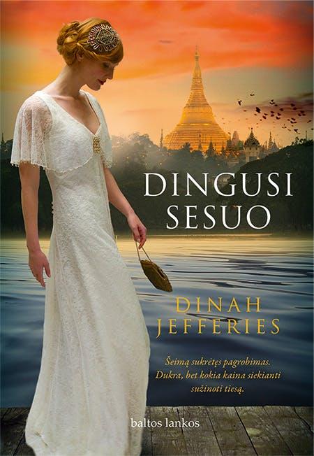 """DINGUSI SESUO: naujas knygos """"Arbatos plantatoriaus žmona"""" autorės kūrinys"""