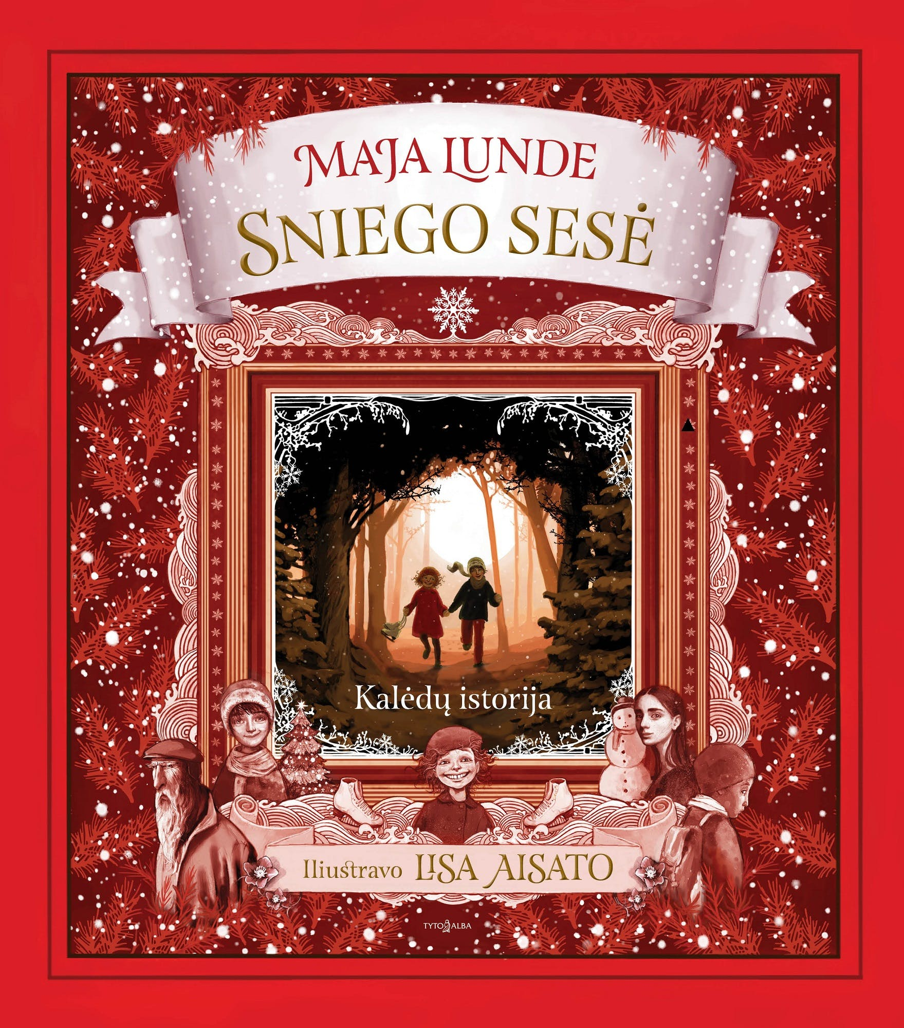 SNIEGO SESĖ: sniego ir paslapčių kupina istorija, kuri pripildys jūsų namus kalėdinės nuotaikos