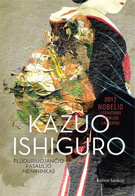 PLŪDURIUOJANČIO PASAULIO MENININKAS: Nobelio literatūros premijos laureato knyga – jautrus ir išmintingas portretas, vaizduojantis prieštaringą dailininko likimą